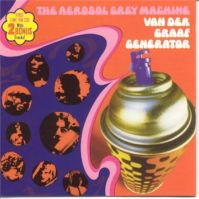 The Aerosol Grey Machine by Van der Graaf Generator