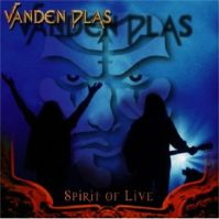 Spirit Of Live by Vanden Plas