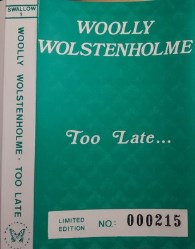 Too Late…. by Woolly Wolstenholme