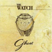 Ghost by The Watch