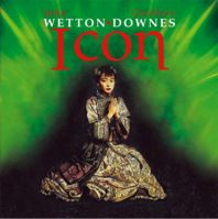 Icon by John Wetton & Geoffrey Downes (Icon)
