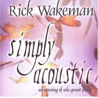 Simply Acoustic by Rick Wakeman