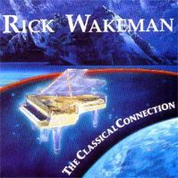 The Classical Connection by Rick Wakeman