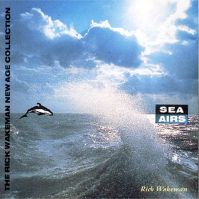 Sea Airs by Rick Wakeman