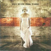 Signal To Noise by White Willow