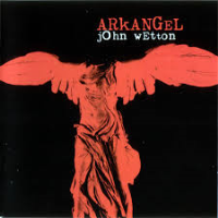 Arkangel by John Wetton
