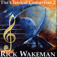 The Classical Connection 2 by Rick Wakeman