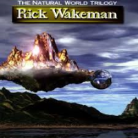 The Natural World Trilogy by Rick Wakeman