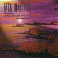 Selections from… Journey to the Center of the Earth Instrumental Versions by Rick Wakeman