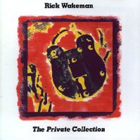 The Private Colleciton by Rick Wakeman