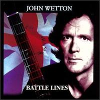 Battle Lines (aka:  Voice Mail) by John Wetton
