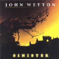 Sinister by John Wetton
