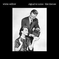 Signal To Noise Demos by White Willow