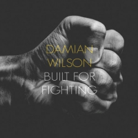 Built For Fighting by Damian Wilson