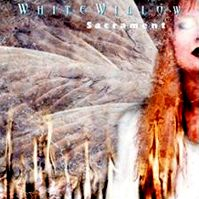 Sacrament by White Willow