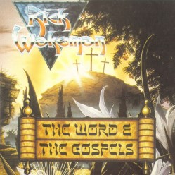 The Word & The Gospels by Rick Wakeman
