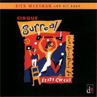 Cirque Surreal by Rick Wakeman