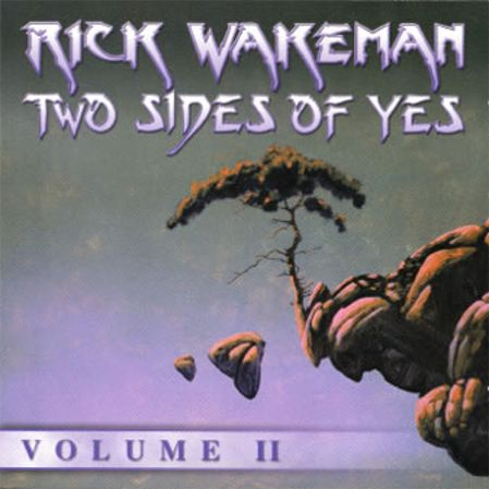 Two Sides Of Yes Volume II by Rick Wakeman