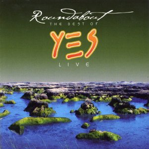 Roundabout [The best of YES Live] by Yes