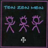 Ten Zen Men by Neil Zaza