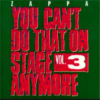 You Can't Do That On Stage Anymore Vol. 3