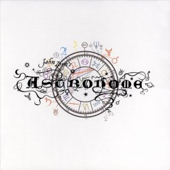 Astronome by John Zorn (Moonchild)