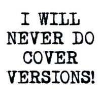 I Will Never Do Covers Versions!  EP